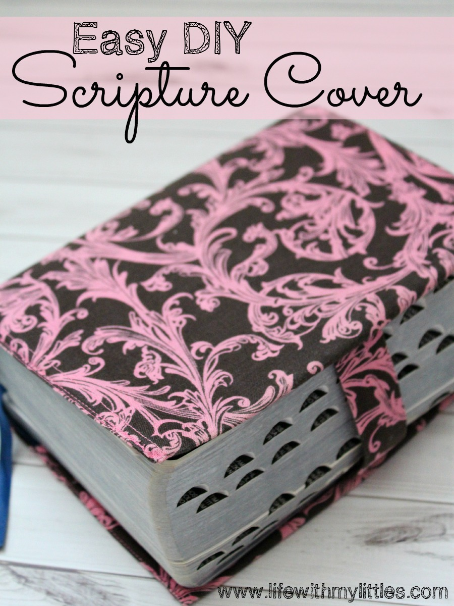 Scripture Cover Tutorial: A quick and easy tutorial to make a fabric cover for your scriptures!