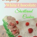 Raspberry White Chocolate Shortbread Cookies