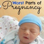 The Best and Worst Parts of Pregnancy