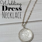 Things to Do With Your Wedding Dress: Wedding Dress Pendant Necklace Tutorial