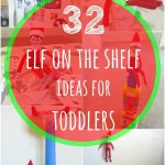32 Best Elf on the Shelf Ideas for Toddlers