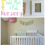Little A's Gold, Mint, & Pink Nursery Reveal