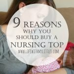 9 Reasons Why You Should Buy a Nursing Top