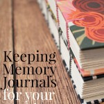 Keeping Memory Journals for Your Kids