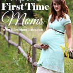 14+ Tips for First Time Moms
