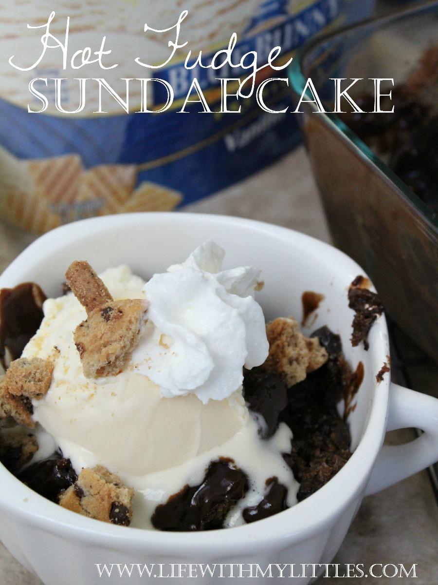 Hot Fudge Sundae Cake - Life With My Littles
