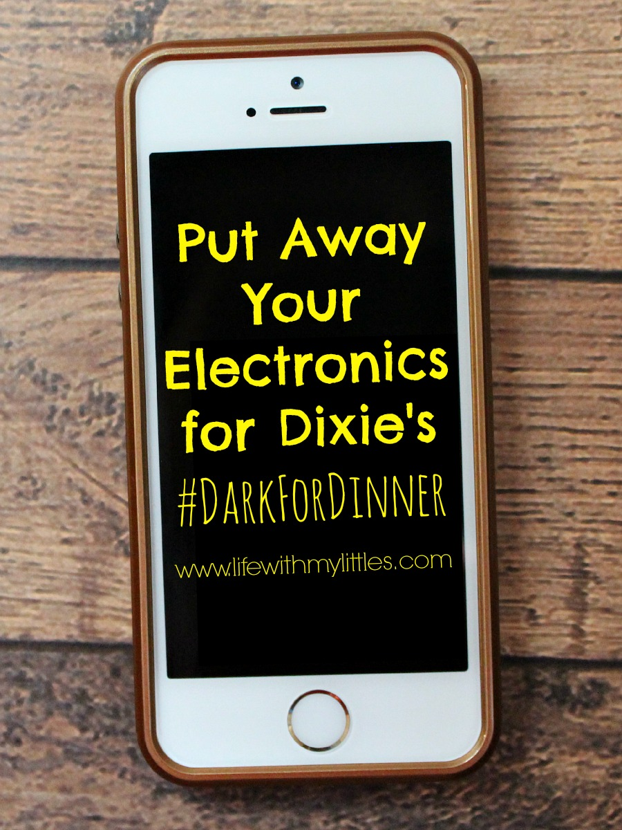 Take the pledge with Dixie and go #DarkForDinner this Sunday. Turn off all your electronics and get to know your family!