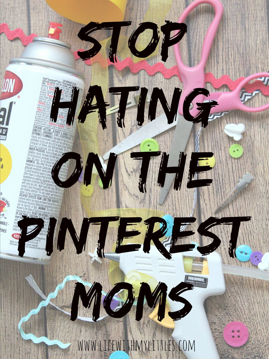 Stop Hating on the Pinterest Moms