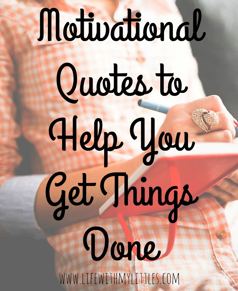 Motivational Quotes For Life Motivational Quotes For Moms  Life With My Littles