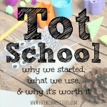What is Tot School?
