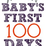 Tips and Tricks for Baby's First 100 Days