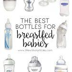 The Best Bottles for Breastfed Babies