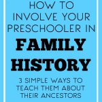 How to Involve Your Preschooler in Family History Work
