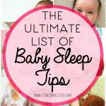 The Ultimate List of Baby Sleep Tips