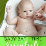 Baby Bath Time Essentials