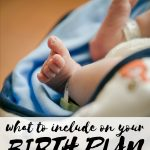 What to Include on Your Birth Plan