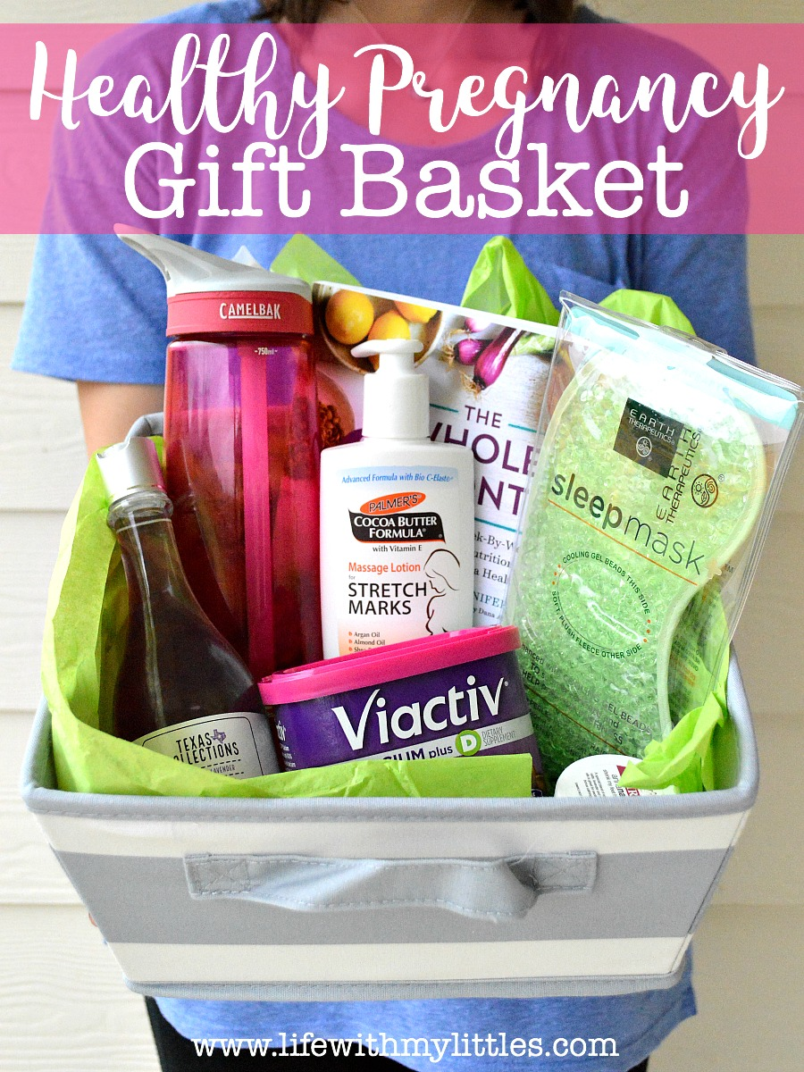 Healthy Pregnancy Gift Basket Life With My Littles