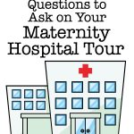 Questions to Ask On Your Hospital Tour