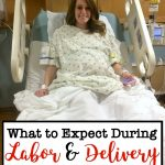 What to Expect During Labor and Delivery