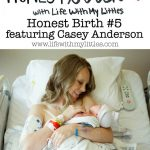 Honest Birth #5 featuring Casey Anderson