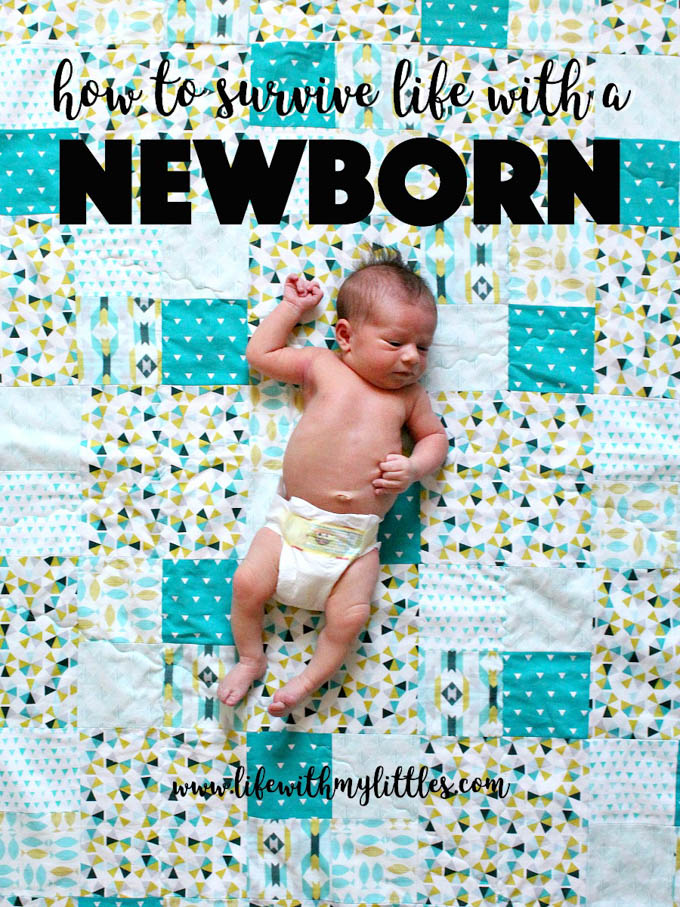 How to Survive Life with a Newborn