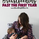 Breastfeeding Past the First Year
