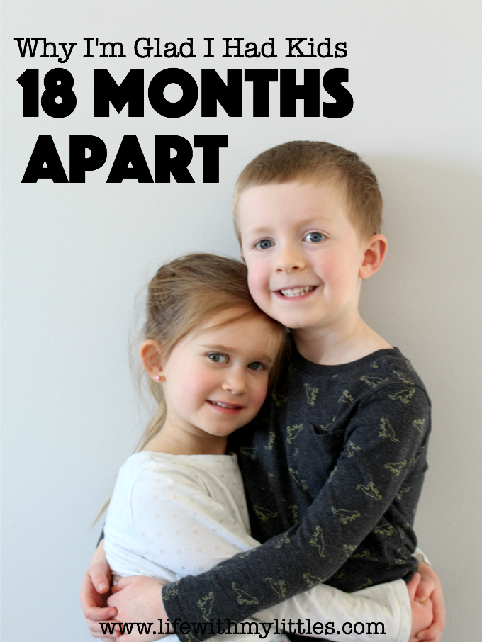 Why I'm Glad I Had Kids Eighteen Months Apart
