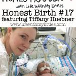 Honest Birth #17 featuring Tiffany Huebner