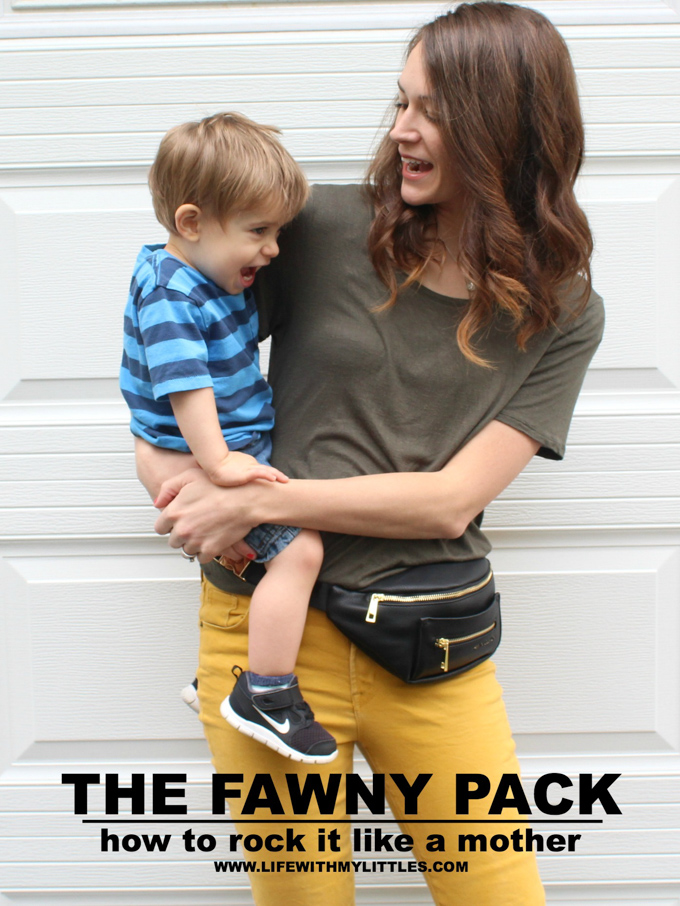 The Fawny Pack: How to Rock it Like A Mother