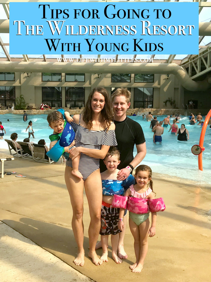 Tips for going to the Wilderness Resort with young kids! A GREAT post to check out before heading to Wisconsin Dells. 28 tips for visiting with babies, toddlers, and preschoolers!