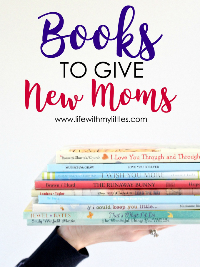 Books to Give New Moms