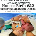 Honest Birth #22 featuring Meghann Dibrell