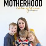 Ways Motherhood Changes You