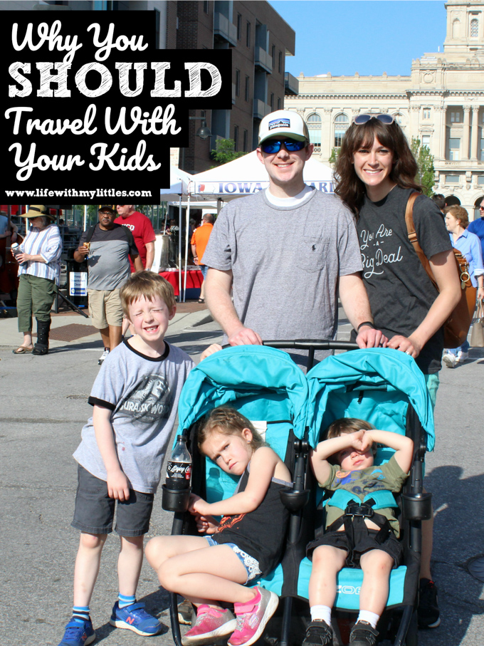 Why You Should Travel With Your Kids