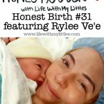 Honest Birth #31 featuring Rylee Ve'e