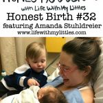 Honest Birth #32 featuring Amanda Stuhldreier