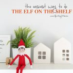 The Easiest Way to do the Elf on the Shelf