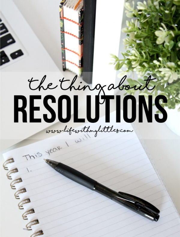 The Thing About Resolutions
