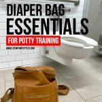 Diaper Bag Essentials for Potty Training