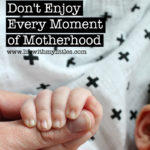 Being a Mom is Hard–And That's Okay
