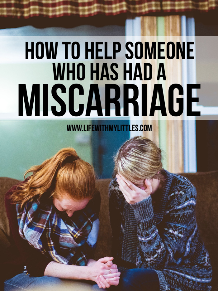 It's hard to know how to help someone who has had a miscarriage. Here are seven things you can do to help lift up and be a friend to someone who has had a miscarriage.