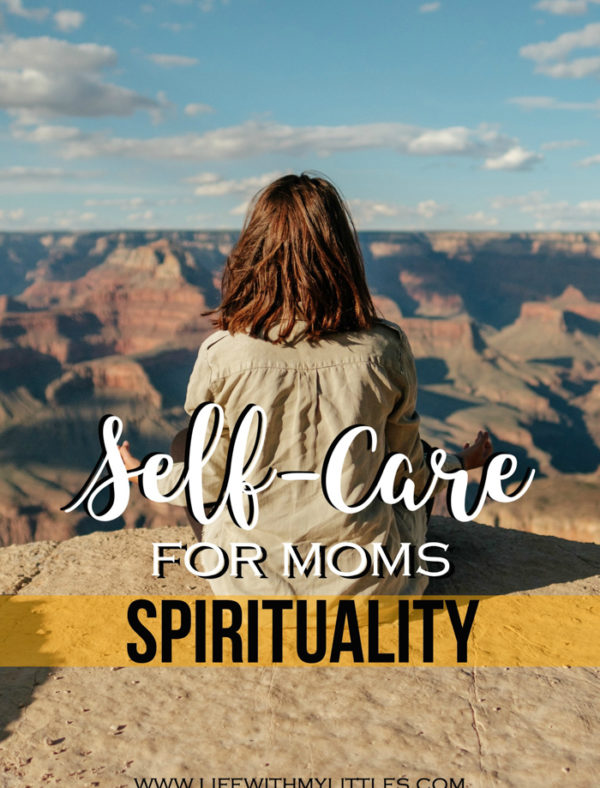 Self-Care for Moms – Spirituality
