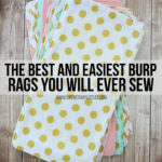The Best (and Easiest) Burp Rags You Will Ever Sew