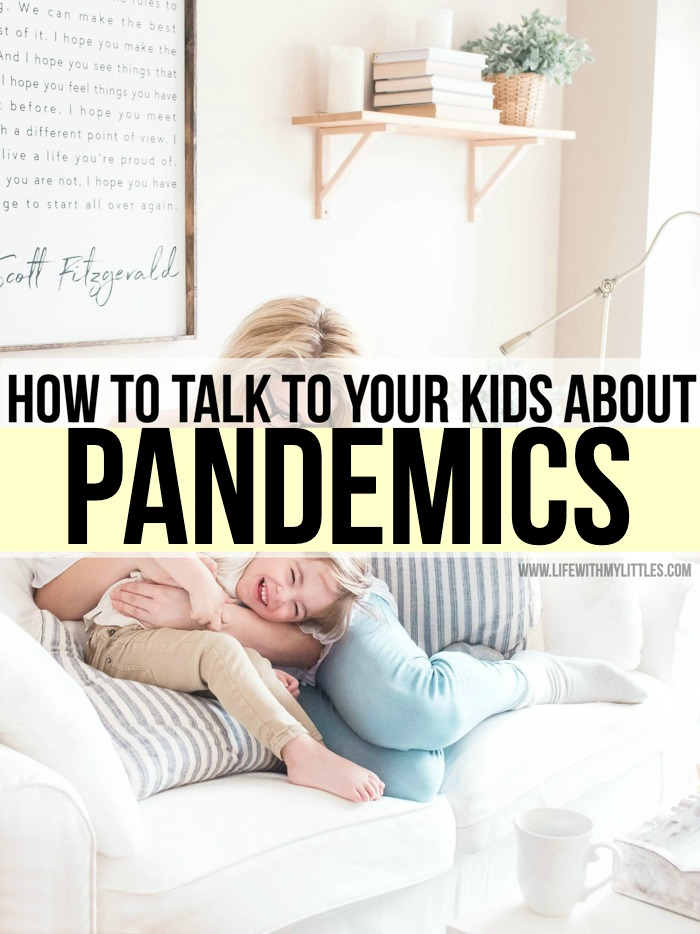 How to talk to your kids about pandemics in an age-appropriate, non-scary way. Great tips if you're not sure where to start talking about the spread of disease with your kids!