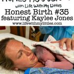 Honest Birth #35 featuring Kaylee Jones