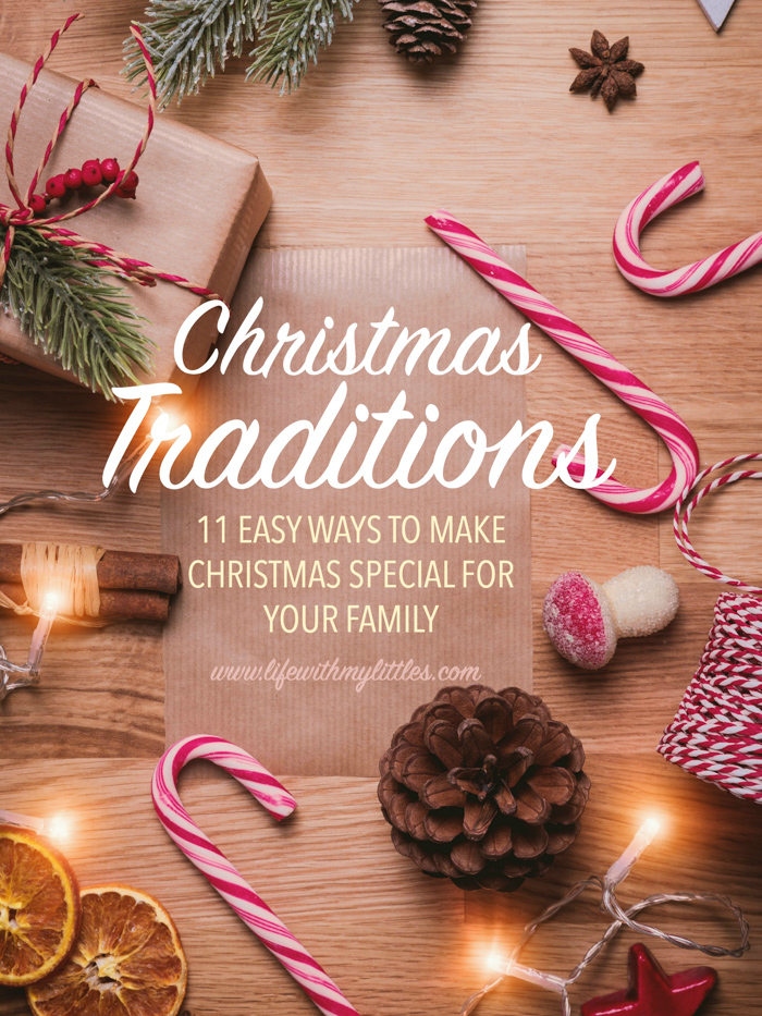 Christmas traditions are such a fun and easy way to make Christmas special. Here are 11 different traditions that can help make Christmas special for your family.