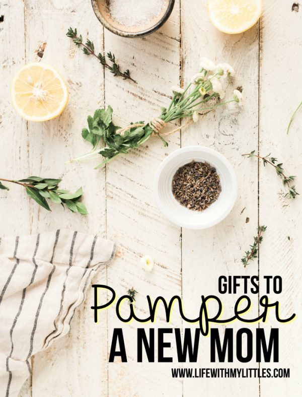 Gifts to Pamper a New Mom