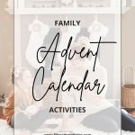 Advent Calendar Activities for the Whole Family