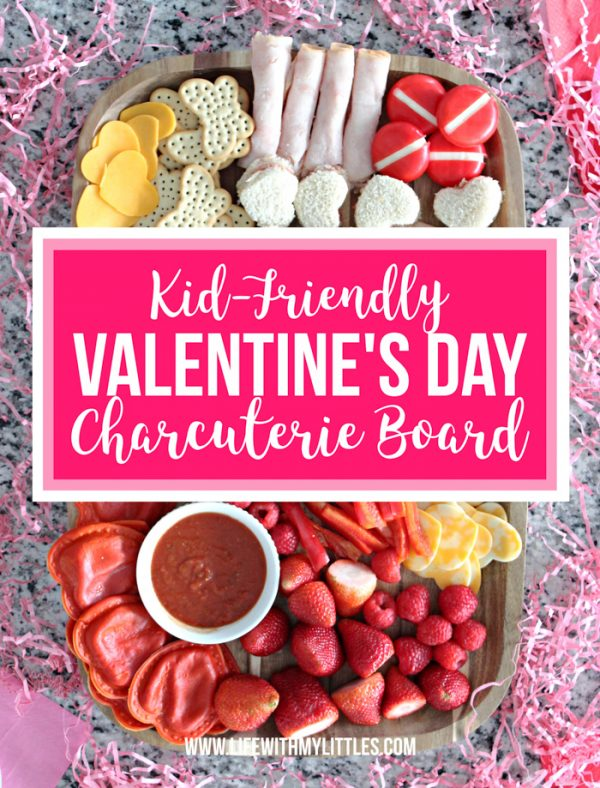 Kid-Friendly Valentine's Day Charcuterie Board